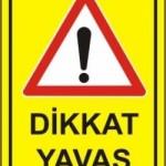 Dikkat, Yavaş :)